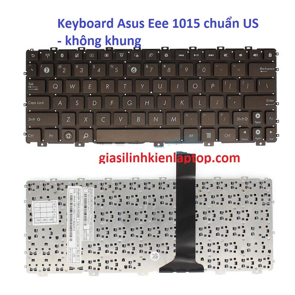 Bàn phím Laptop Asus Eee PC 1015 1015B 1015E 1015P series