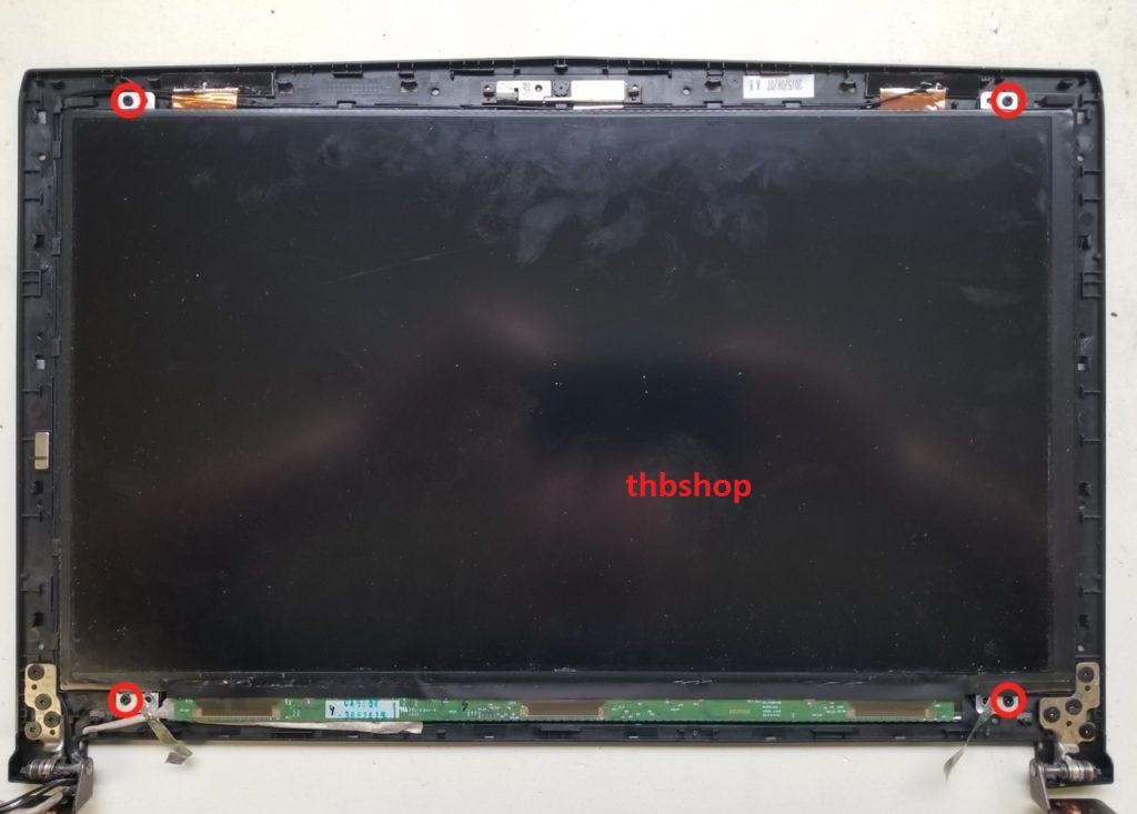 tháo màn hình MSI Gp62