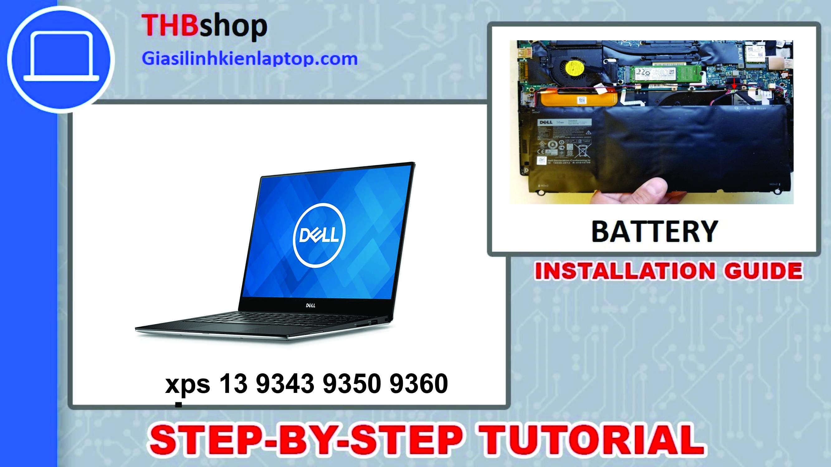Hướng dẫn thay pin Dell XPS 9343 9350 9360