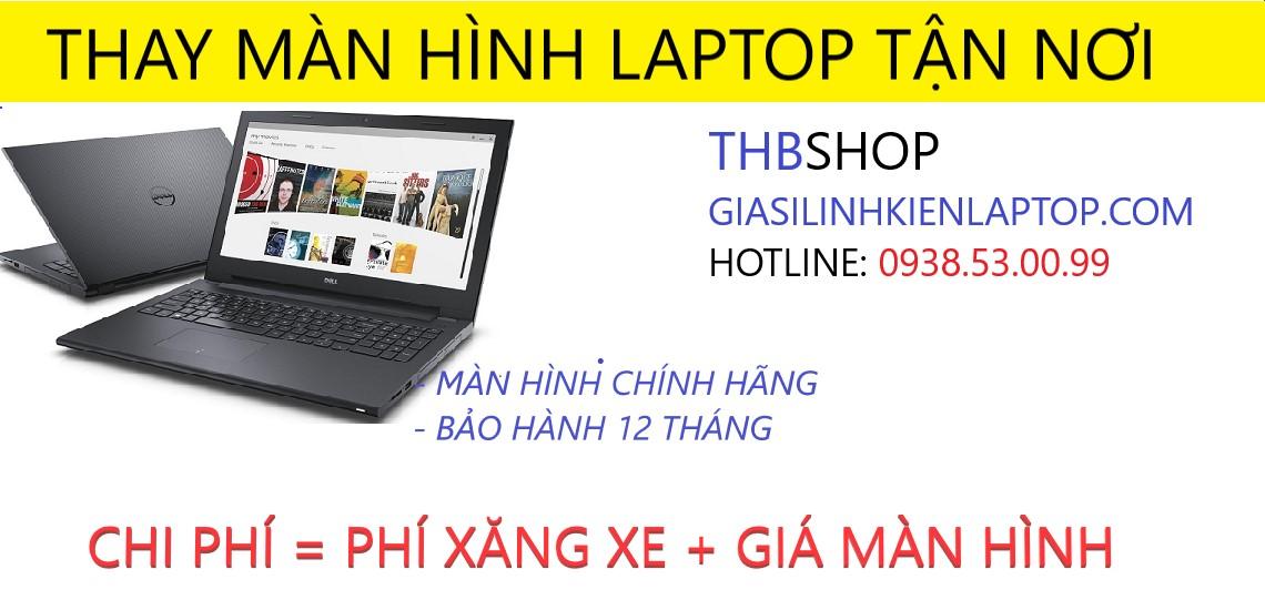 Dịch vụ thay màn hình laptop tại Bình Dương, TPHCM