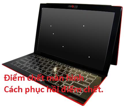 Cách kiểm tra và phục hồi điểm chết màn hình laptop